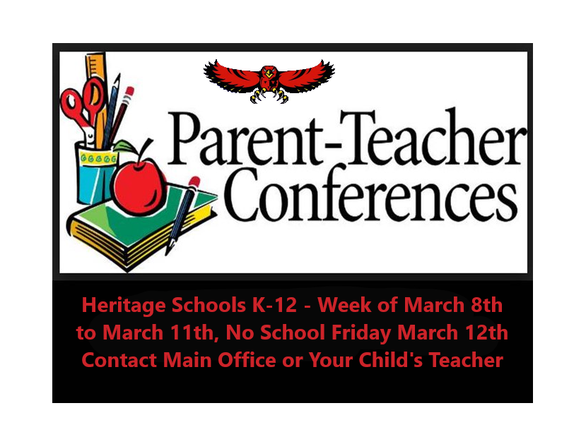 Parent-Teacher Conferences Final Day Thursday March 11, No School March 12