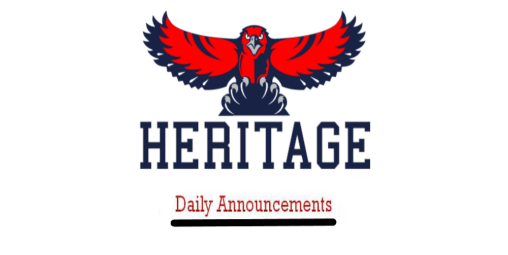 Heritage March 31, 2021 Daily Announcements, April Calendars, & Board Candidate Forum on March 31